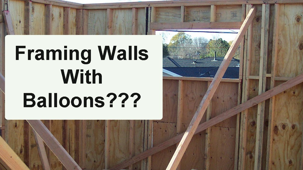 Wall Framing what is balloon wall framing? – home building construction methods