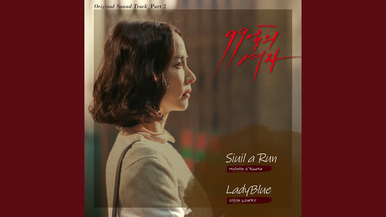 OISIN LOWRY - LadyBlue (LadyBlue) (Woman of 9.9 Billion OST Part.2)