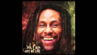 JAH CURE - LIFE WE LIVE (AUDIO)