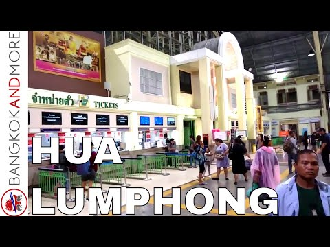 BANGKOK RAILWAY STATION HUA LUMPHONG - A Walk Through