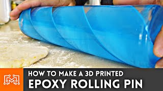 How to Make a 3d Printed Epoxy Rolling Pin