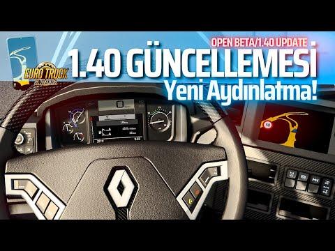 1.40 ÇIKTI !!! YENİ IŞIKLANDIRMA YENİ GRAFİKLER !!! ETS 2 - 1.40 AÇIK BETA GÜNCELLEMESİ !!!