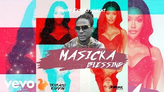 Masicka - Blessing (Official Audio)