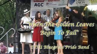 Golden Leaves Begin To Fall- ETSU Bluegrass Pride Band, Kingsport 27 August 2010 Set1#11