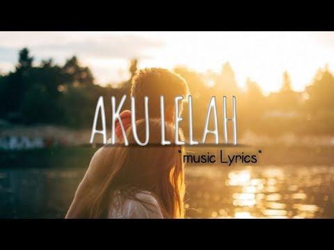 AKU LELAH Pelangi Band[music Lyrics]