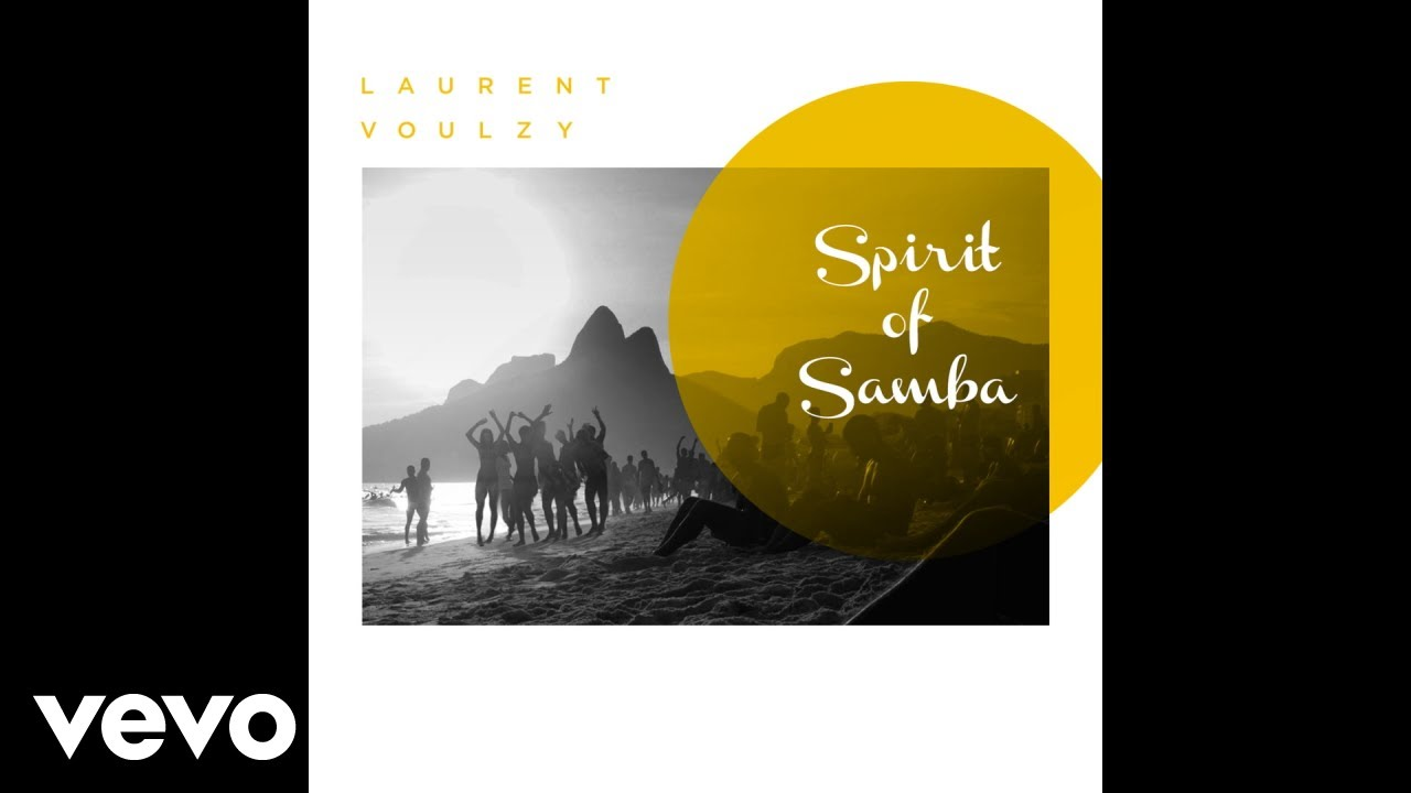 laurent voulzy spirit of samba
