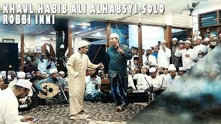 Yalaqolbin - Robbi inni - haul habib Ali alhabsyi Solo