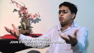 Baixar SUMA INTERVIEWS JOHN D'SOUZA -ANGLO INDIAN IN HD