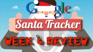 Google Santa Tracker 2014 Week 4 Review
