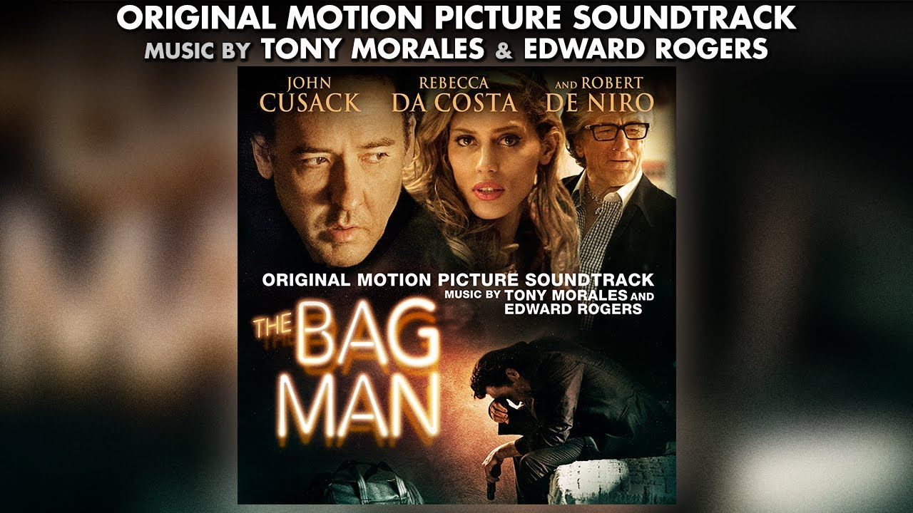 The Bag Man - Tony Morales & Edward Rogers - Official Soundtrack ...