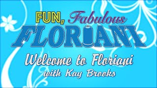 Floriani Welcome