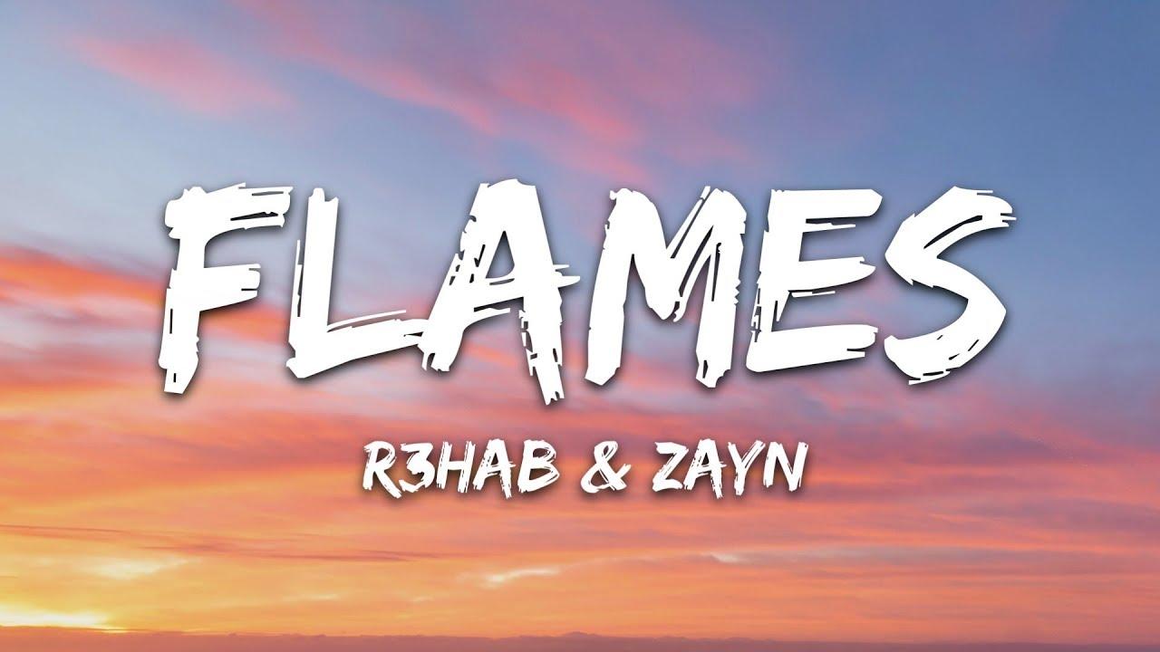 Download R3HAB & ZAYN & Jungleboi - Flames (Lyrics)