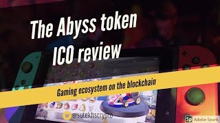 The Abyss  ICO review: Token for gaming, earn for developing.