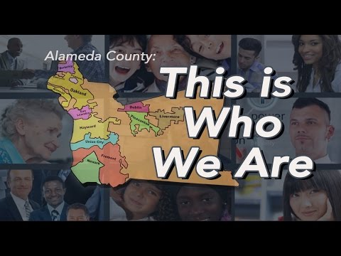Alameda County: This is Who We Are