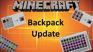 BACKPACK UPDATE - MINECRAFT 1.10.2 (MOD SHOWCASE)