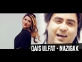 Download QAIS ULFAT - Nazigak (New version) MP3 song and Music Video