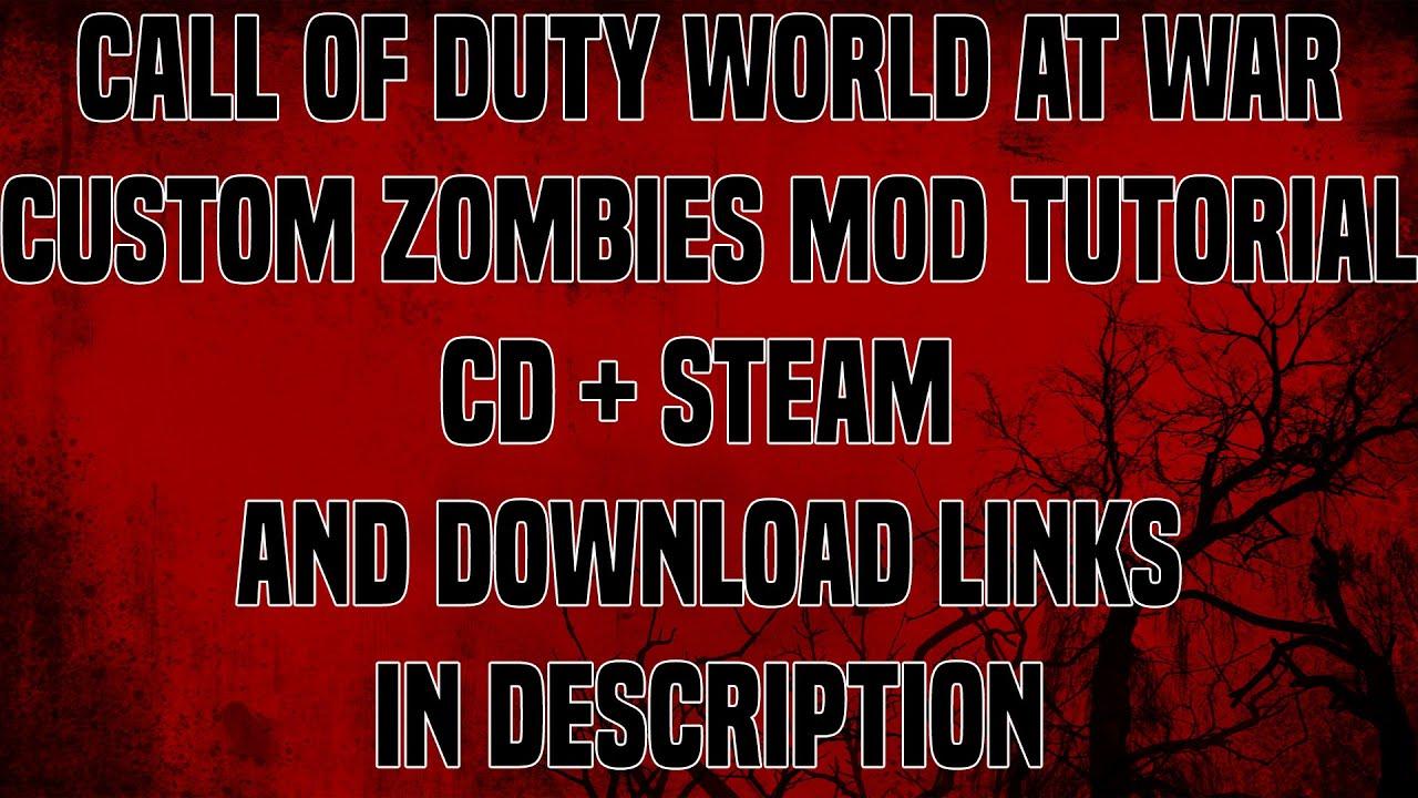 CoD WaW Custom Zombies map download tutorial (CD Problem fix+Steam) +  Download links PC