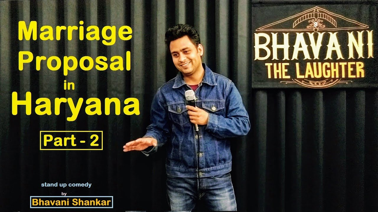 Marriage proposal in Haryana part - 2  Latest standup comedy 2019 Bhavani Shankar
