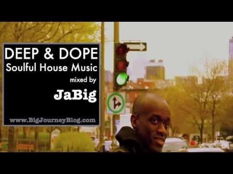 Soulful house music playlist dj mix by jabig deep do for Deep house music mix