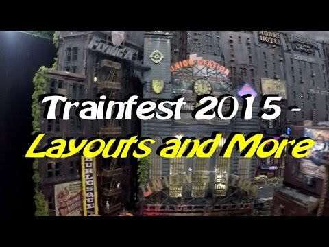 Trainfest 2015 - Layouts and More