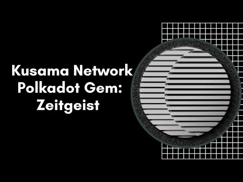 Kusama Network/Polkadot Gem: Zeitgeist A Evolving Blockchain For Prediction Markets