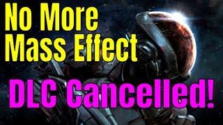 MASS EFFECT: ANDROMEDA - is Mass Effect Dead?   Future Mass Effect Games Cancelled!
