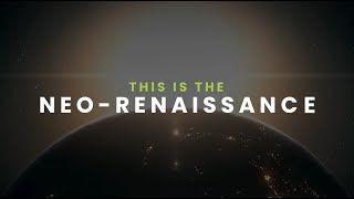 The Neo-Renaissance - FII Fourth Edition