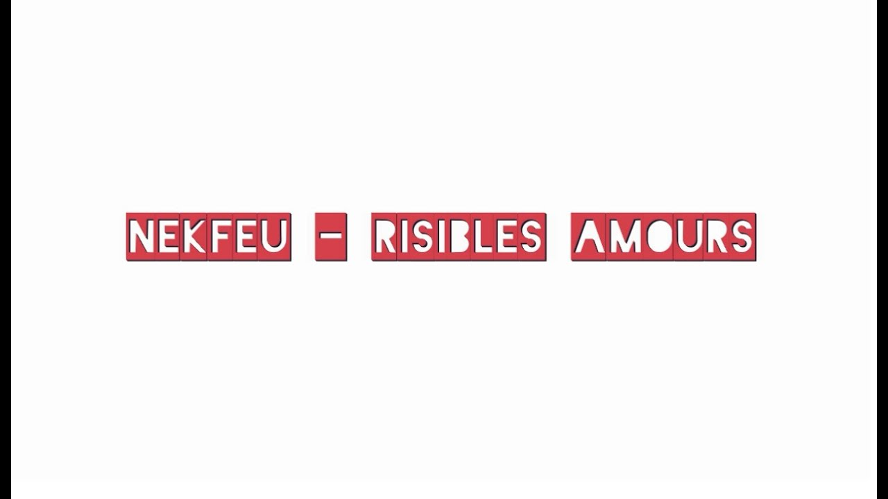 risible amour nekfeu