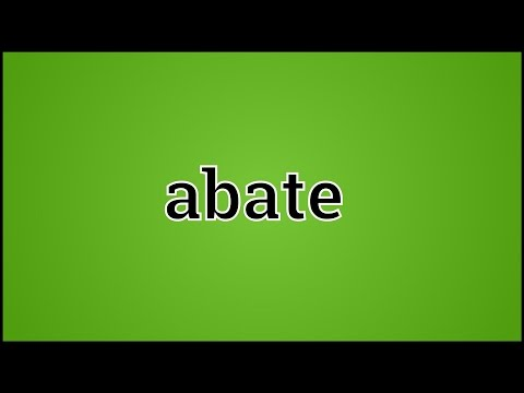 What Abate Means