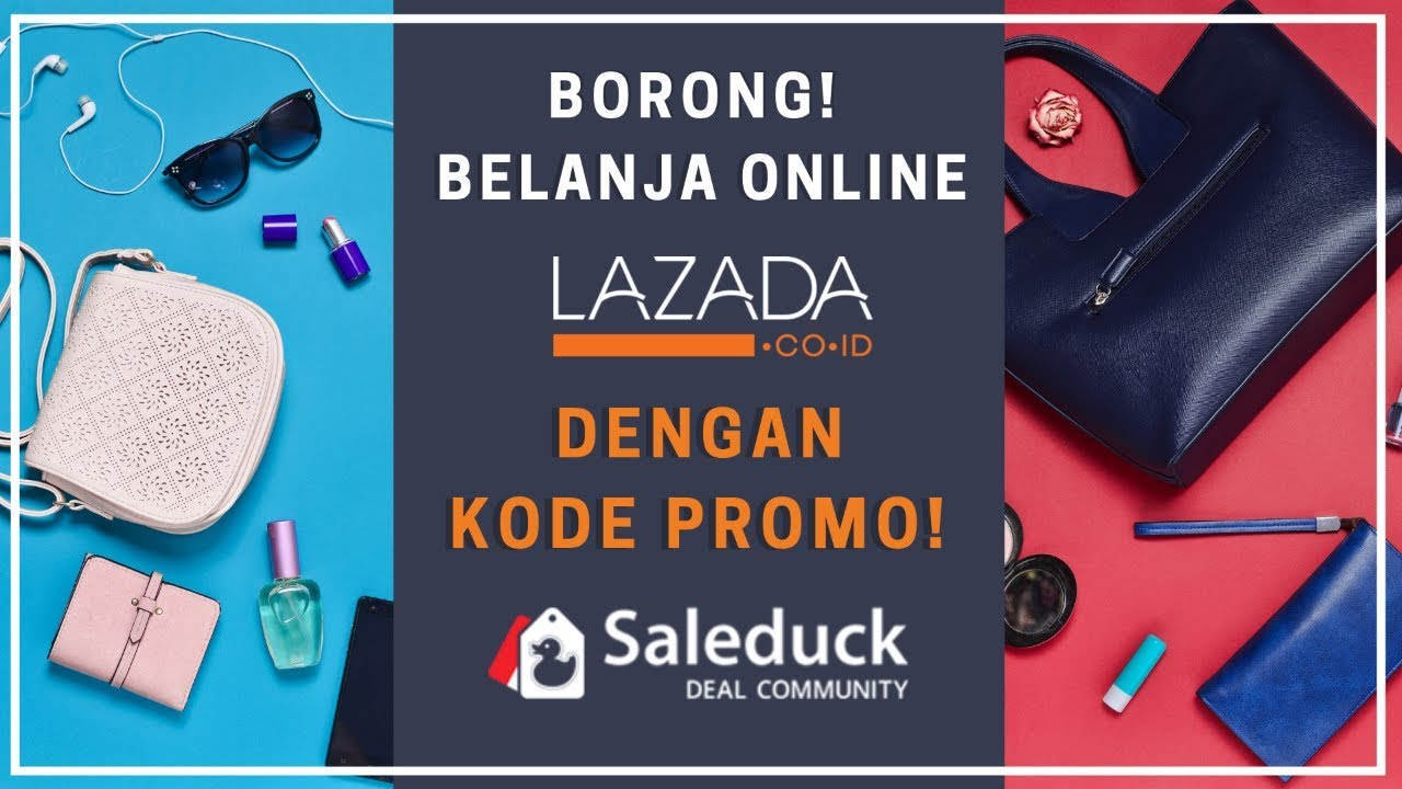 71e592ab7c Kode Voucher Lazada Indonesia - Juni 2019