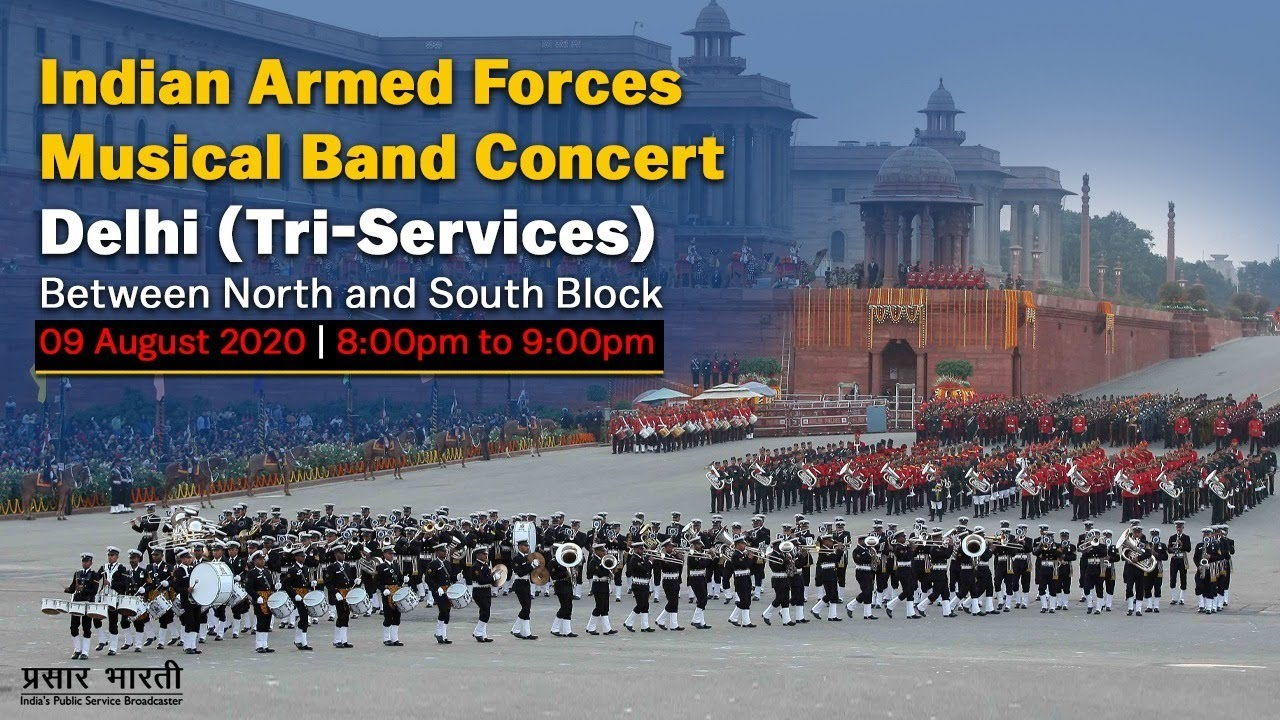 Indian Armed Forces Musical Band Concert : Tri-Services - 9th August, 2020
