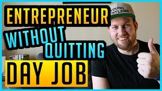 3 Ways You Can Be An Entrepreneur Without Quitting Your Day Job