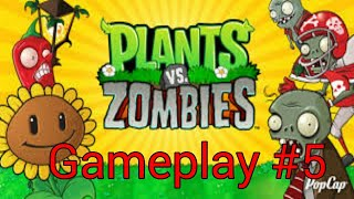 Gameplay | Plants VS Zombie HD Android #5 | CustomGameTv |