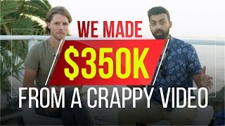 How We Made $350K off one Crappy YouTube Video | Chance and Abdul