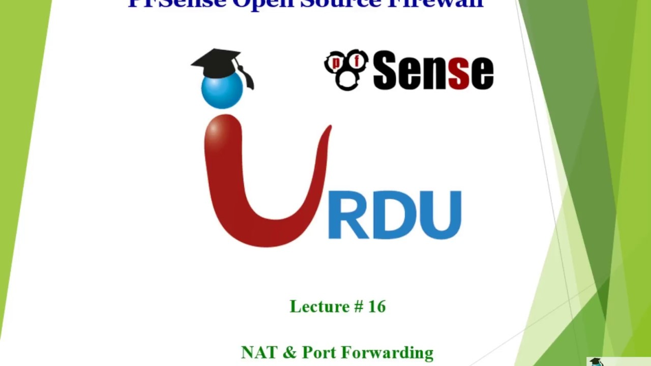 Pfsense Lecture 16 (NAT and Port forwarding)