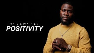 THE POWER OF POSITIVITY - Kevin Hart | Motivational Video