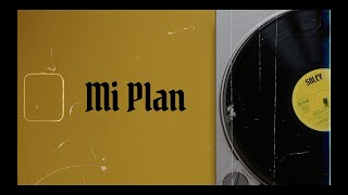 Soley - MI PLAN (Lyric Video)