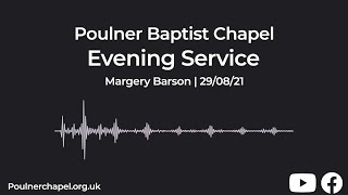Evening Service 29th August | Margery Barson
