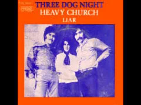 play three dog night liar