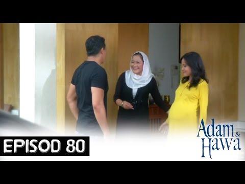 Adam Dan Hawa - Episod 80 (Akhir)