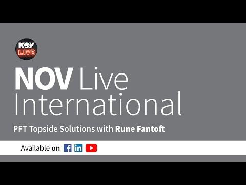 NOV Live International - PFT Topside Solutions