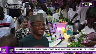 SHINA PELLER AND BROTHER TUNDE JOINED BY MR WHITE ON STAGE WITH K1 DE ULTIMATE