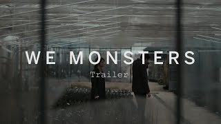 WE MONSTERS Trailer | Festival 2015