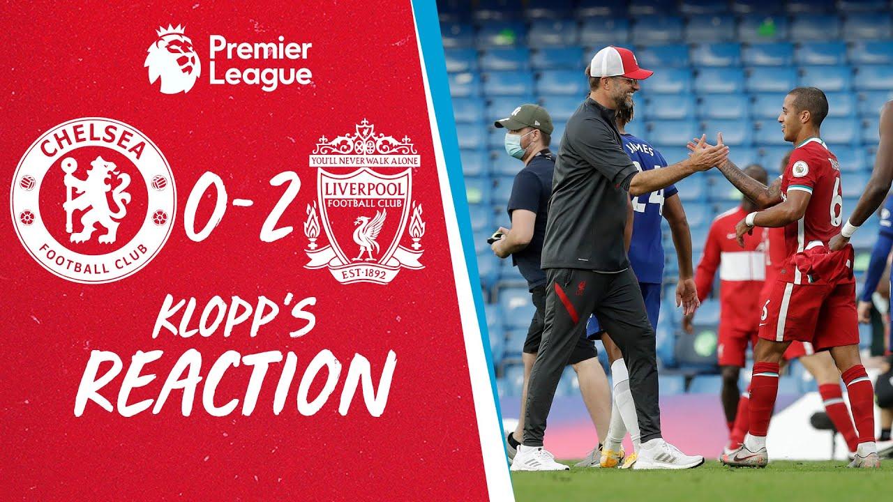 Klopp's Reaction: Thiago debut, standout performances & injury news   Chelsea 0-2 Liverpool
