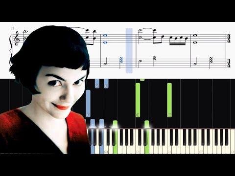 Yann Tiersen - La Valse d'Amélie - Version Piano - Tutorial + SHEETS