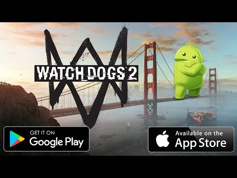 Watch Dogs 2 Android And IOS  !