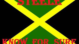 STEELE - KNOW FOR SURE - (JAH LIVE RIDDIM).wmv