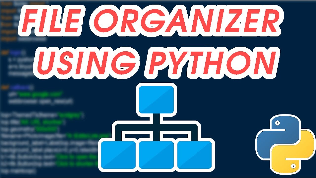 How to create a File Organizer using python ( 10 Lines )