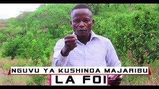 NGUVU ya KUSHINDA MAJARIBU/LA FOI