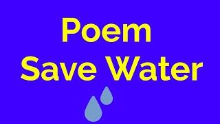 Poem save water